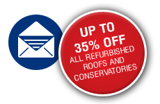 Up to 35% off all refurbished roofs and conservatories